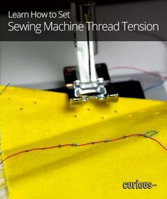 How to Set Sewing Machine Thread Tension