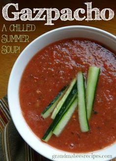 Gazpacho ~ a chilled Summer soup ~ So easy! It's made in the blender!