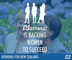 National will build on our success of increasing the participation of women in the economy and promoting the role of women in senior leadership positions. http://ntnl.org.nz/1BHPiQv. Keep the team that's #Working4NZ. Party vote National.
