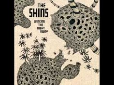 The Shins - Australia... my summer theme song circa 2010! Good times!