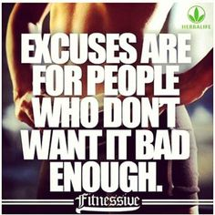 NO MORE EXCUSES! ANYTHING IS POSSIBLE, because all can happen, once you START! SO WHAT'S YOUR EXCUSE???? SABRINA INDEPENDENT HERBALIFE DISTRIBUTOR SINCE 1994 Helping you enjoy a healthy, active, successful life!  https://www.goherbalife.com/goherb/ Call USA: +12143290702 Italia: +393462452282 Deutschland: +4952337093696