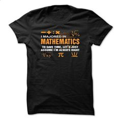 MATHEMATICS MAJOR - #tshirt sayings #funny sweatshirt. PURCHASE NOW => https://www.sunfrog.com/Funny/MATHEMATICS-MAJOR-69117122-Guys.html?68278