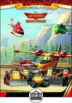 Aviones. Equipo De Rescate. Gran Libro De La Película (Disney. Aviones) de Disney ✿ Libros infantiles y juveniles - (De 3 a 6 años) ✿