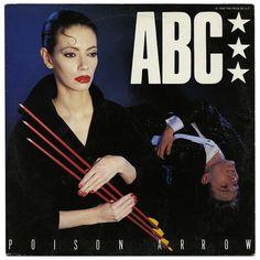 Poison Arrow b/w Alphabet Soup. ABC, Neutron Records/UK (1982)