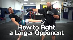 How to Fight Someone Bigger and Stronger Than You (The Trick To Beating Larger Opponents) - Self Defense Videos Self Defense Moves, Self Defense Martial Arts, Self Defense Weapons, Krav Maga Techniques, Martial Arts Techniques, Self Defense Techniques, Mma, Olympic Boxing, Learn Krav Maga