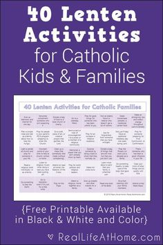 40 Lenten Activities for Catholic Families {Free Printable} - A free printable perfect for Lent this year! This features 40 Lenten activities for Catholic families and kids. (It comes in both color and black and white. Holy Week Activities, Ccd Activities, Religion Activities, Teaching Religion, Religion Catolica, Church Activities, Easter Activities, Catholic Lent, Catholic Schools Week