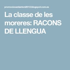 La classe de les moreres: RACONS DE LLENGUA