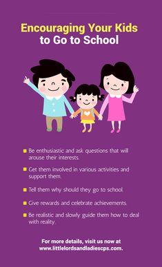 Encouraging Your Kids to Go to School #encouragekids www.littlelordsandladiescps.com