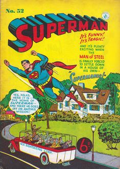 Blimey! The Blog of British Comics! : The British Superman from Australia  Here's a few pages from Superman No.52, widely available in the UK in the early 1950s but actually an Australian comic. This was published in 1953 (October '53 I believe). The format was Golden Age U.S. comic size (ie: a bit wider than modern American comics) with 28 pages including full colour glossy cover, blue ink on inside and back covers, and black and white interiors on pulp paper.