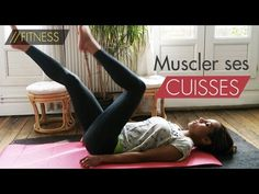 Muscler ses cuisses