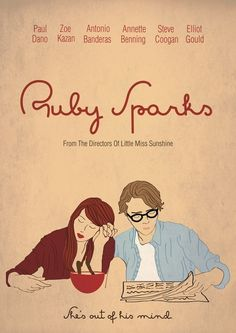 Ruby Sparks- It's about the narcissism and insecurity people bring into relationships that ultimately dooms many of them. Ruby Sparks Paul Dano, Zoe Kazan and Chris Messina are amazing. Ruby Sparks, See Movie, Film Movie, Jaws Movie, The Best Films, Great Movies, Movie Poster Size, Zoe Kazan, Paul Dano