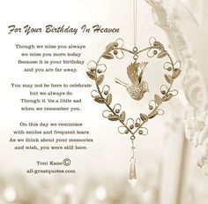 Free Birthday Cards For Lost Loved Ones - For Your Birthday In Heaven First Birthday Quotes, Birthday Greetings Quotes, Birthday Poems, Birthday Card Sayings, 70th Birthday, Birthday Angel, Birthday Messages, Birthday Gifts, Free Birthday Card
