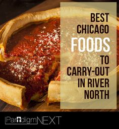 Best Chicago Foods to Carry-Out in River North