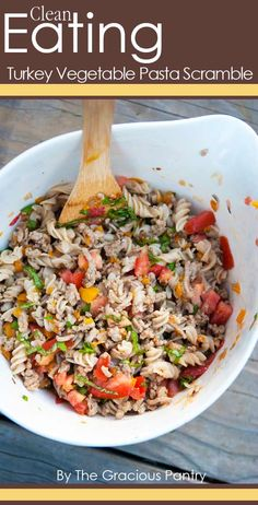 Clean Eating Turkey Vegetable Pasta Scramble Recipe ~ http://www.thegraciouspantry.com