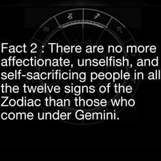 Gemini...the most self-sacrificing