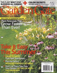 Garden Gate Magazine Plant Perennials Summer Flowers Weekend Getaway Color  Tips