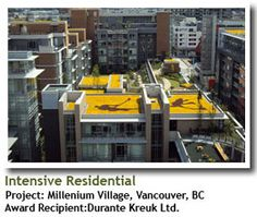 2011 Winner, Intensive Residential: Millennium Village, Vancouver, BC, Recipient: Durante Kreuk, Ltd.