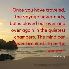 Once you have traveled the voyage never ends but is played out over and over again in the quietest chambers. The mind can never break off from the journey. Register NOW at http://ift.tt/1pe1GGR or click on the link in our bio for our FREE eBook on how to take better travel pics on your next holiday. Get your free eBook and cheat sheets today.  Photo by @johnlechnerart  #wanderlust #travelpics #travel