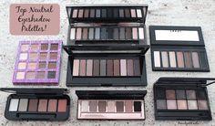 Top Neutral eyeshadow palettes!
