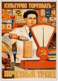 "Soviet poster calling for fair business practice - ""Bargain appropriately... measurable work"""