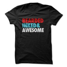 Bearded Inked and Awesome T-Shirts, Hoodies. VIEW DETAIL ==► https://www.sunfrog.com/LifeStyle/Bearded-Inked-amp-Awesome.html?id=41382