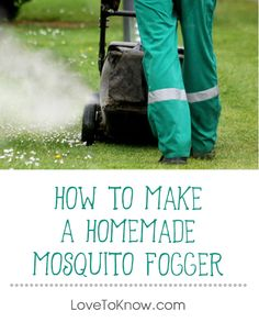Mosquitos have a way of ruining picnics, barbecues, pool parties, and other warm weather festivities. There are many forms of mosquito control but one of the surest methods is to use a mosquito fogger before your event to make sure your guests don't go home itching and scratching. Mosquito foggers can cost several hundred dollars, but you can build you own from an old lawnmower.