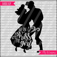 Kiss the girl Quote DIY Cutting File  SVG PNG dxf by PBJnCompany