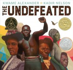 "Read ""The Undefeated"" by Kwame Alexander available from Rakuten Kobo. **Winner of the 2020 Caldecott Medal A 2020 Newbery Honor Book Winner of the 2020 Coretta Scott King Illustrator Award T. Date, Kadir Nelson, Newbery Award, Newbery Medal, Coretta Scott King, Kindness Activities, American Library Association, National Book Award, African American History"
