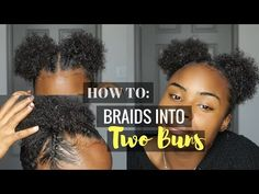 Cornrows On Natural Hair Into Two Curly Buns Puff Balls Space Buns Youtube Natural Hair Styles Short Natural Hair Styles Natural Hair Puff