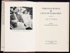 Virginia Woolf & Lytton Strachey: Letters. Edited by Leonard Woolf and James Strachey. London: Hogarth Press & Chatto and Windus, 1956