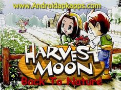 Download Harvest Moon: Back to Nature Android (Bahasa Indonesia) Terbaru 2015   Androidapkapps - Free Download Harvest Moon: Back to Nature on Android (Indonesian) Full Version: On the occasion of this evening I admin androidapkapps.com will share an android game that has a million people who play it.