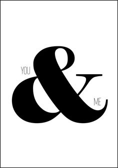 You And Me - Plakat fra Plakatbar. You And I, Symbols, Letters, Pictures, You And Me, Icons, Letter, Calligraphy