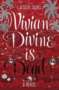 Vivian Divine is Dead.