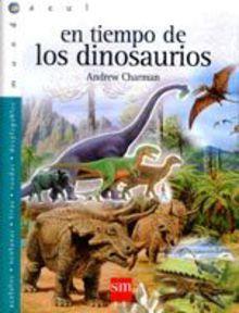 Libro interactivo, que incluye acetatos, tiras, ventanas y desplegables para tener más información sobre los dinosaurios. Un libro de Andrew Charman, en editorial SM. A partir de 8 años. *En nuestra biblioteca.