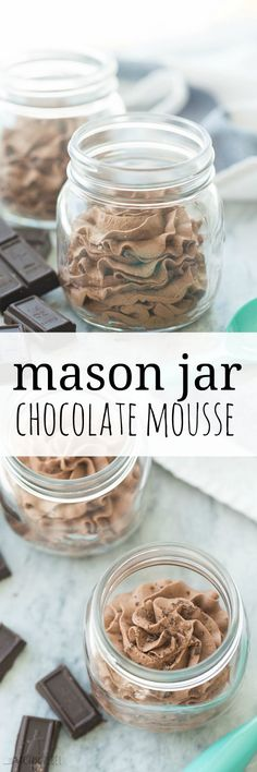 The easiest chocolate mousse made completely in a mason jar — no mixer required! — with only 3 ingredients! So simple and SO good!