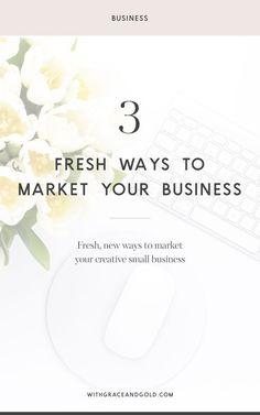 3 Fresh Ways to Market Your Business / marketing / tools / digital marketing / social media / freebie / visibility / entrepreneur / business Email Marketing Strategy, Marketing Quotes, Small Business Marketing, Online Marketing, Online Business, Content Marketing, Media Marketing, Marketing Tools, Digital Marketing