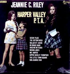 """Jeannie C. Riley - Harper Valley P.T.A. (1968) Country song written by Tom T. Hall.  Riley's version sold more than six million copies as a single. The song made Riley the first woman to top both Billboard's Hot 100 and the US country single's charts with the same song, a feat that would go unrepeated until Dolly Parton's """"9 to 5 """" in 1981"""