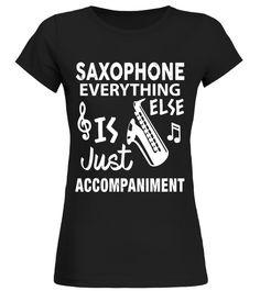 Saxophone Shirt Saxophone Marching Band Music Joke Gift Saxophone T-shirt