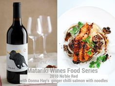 Donna Hay's Ginger Chilli Salmon with Noodles with 2010 Nōble Red