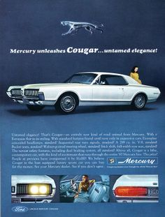 Items similar to Unleashed Cougar From Ford Mercury, Untamed Elegance! Original 1966 Vintage Color Print Ad Ford Mercury on Etsy Ford Motor Company, Plymouth Barracuda, Pontiac Firebird, Chevrolet Camaro, Vintage Advertisements, Vintage Ads, Mercury Cars, Mercury Auto, Auto Retro