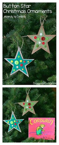 Button Star Christmas Ornament Craft for Kids: Easy homemade ornaments for toddlers, preschool, and kindergarten inspired by the book, Corduroy! gift for toddlers Button Star Christmas Ornament Craft for Kids Inspired by Corduroy - Buggy and Buddy Preschool Christmas Crafts, Christmas Ornament Crafts, Christmas Activities, Christmas Projects, Kids Christmas, Holiday Crafts, Christmas Gifts, Christmas Decorations, Star Ornament
