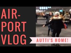 Airport Vlog - @invisiblecheers is Home From College! - YouTube