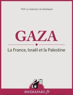 Médiapart #2014081 : Gaza