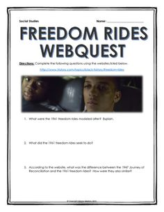 Civil Rights - Freedom Rides - Webquest with Key - This 6 page document contains a webquest and teachers key related to the basics of the Freedom Rides during the Civil Rights Movement. It contains 16 questions from the history.com website.  Your students will learn about the history and significance of the Freedom Rides during the Civil Rights Movement.