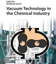 Vacuum Technology In The Chemical Industry PDF