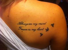 """unique Women Tattoo - """"always in my mind, forever in my heart"""" rip tat for morgan myers?..."""