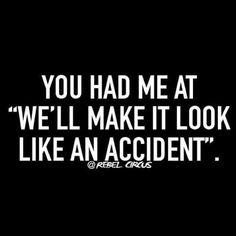 #accidentshappen