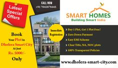 Special Offer:- Book your plot in #Dholera Smart City @ Just Rs. 5000, Buy 1 Get 1 Plot FREE!!! http://bit.ly/1VLXkS8