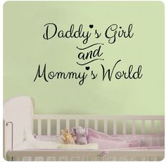 "24"" Daddy's Girl and Mommy's World Wall Decal Sticker Art Mural Home Décor Quote Baby Nursery"