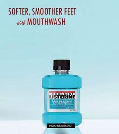 Super soft feet with Listerine Mouthwash